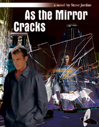 As the Mirror Cracks by Steve Jordan