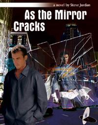As the Mirror Cracks by Steve Jordan