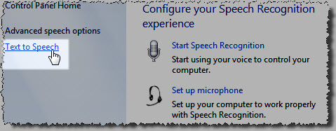 Text to Speech option from the Speech Recognition options